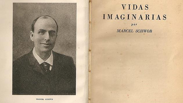 Marcel Schwob. La vida imaginaria de los otros